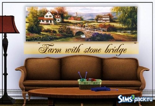 Картина ~ Farm with stone bridge ~