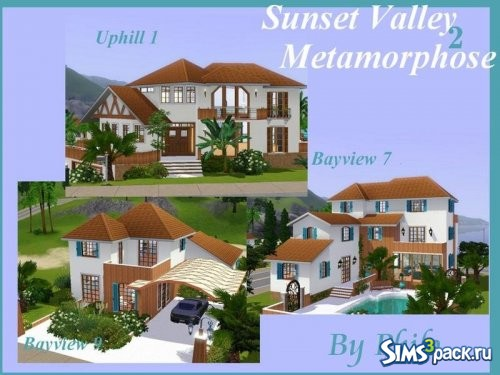 Дома Sunset Valley Metamorphose 2